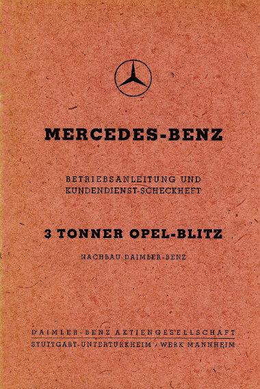 Az egyetlen kakukktojás a Mercedes történelme során: Opel Blitz